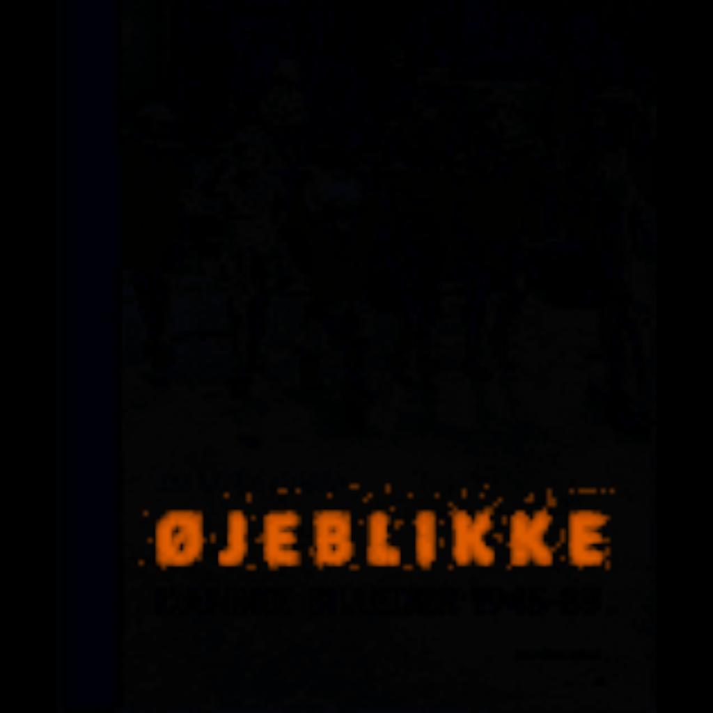 Gå til varen: ØJEBLIKKE – Danske Billeder 1945-89